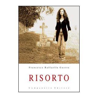 Risorto - Guerra Francesca Raffaella