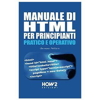 Manuale di HTML per principianti - Pettarin Germano