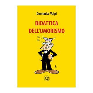 Didattica dell'umorismo - Volpi Domenico