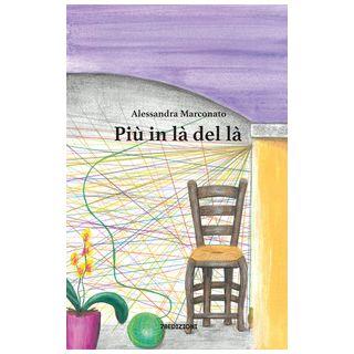 Più in là del là - Marconato Alessandra