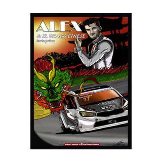 Alex & il drago cinese. Vol. 1 - Pagani Johnny