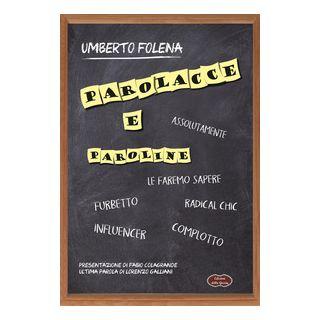 Parolacce e paroline - Folena Umberto