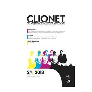 Clionet. Per un senso del tempo e dei luoghi (2018). Vol. 2 -