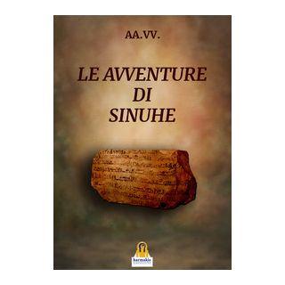 Le avventure di Sinuhe - Lovari L. P. (cur.)