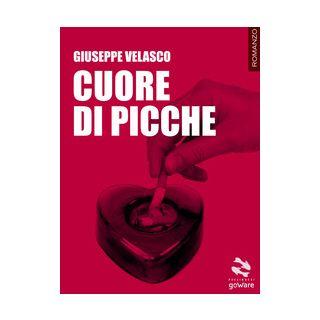 Cuore di picche - Velasco Giuseppe