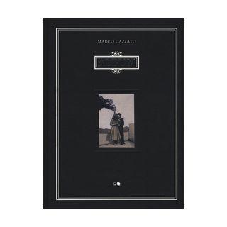 Album. Ediz. illustrata - Cazzato Marco; Ghersetti S. (cur.); Benei A. (cur.)