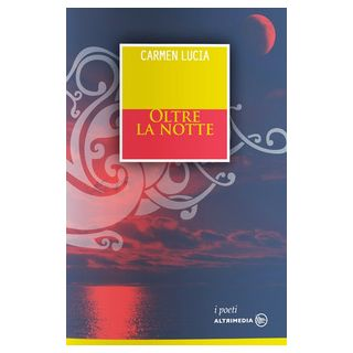 Oltre la notte - Lucia Carmen
