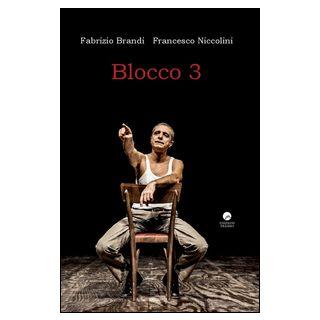 Blocco 3 - Brandi Fabrizio; Niccolini Francesco