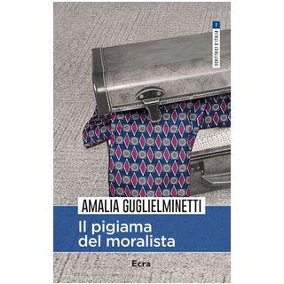Il pigiama del moralista - Guglielminetti Amalia