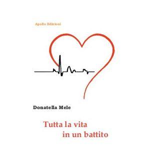 Tutta la vita in un battito - Mele Donatella