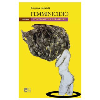 Femminicidio - Gabrieli Rossana