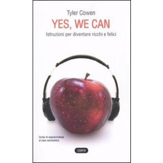 Yes, we can. Istruzioni per diventare ricchi e felici - Cowen Tyler