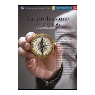 La professione del giornalista - Natoli S. (cur.)