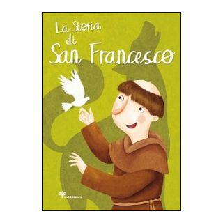 La storia di san Francesco. Ediz. illustrata - Fabris Francesca