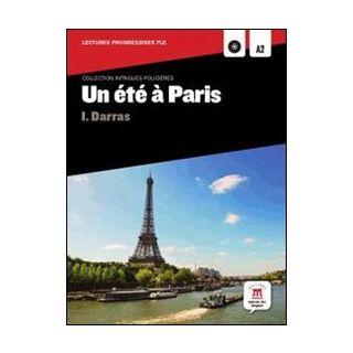 Un èté à Paris! Con CD Audio. Per la Scuola media -