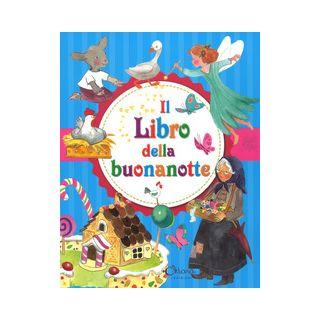 Il libro della buonanotte. Ediz. a colori - Campos Pilar
