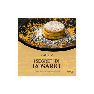 I segreti di Rosario - Colucci N. (cur.); Cutrona R. (cur.)
