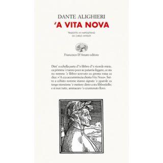 A'Vita nova. Testo napoletano - Alighieri Dante