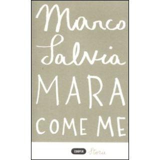 Mara come me - Salvia Marco