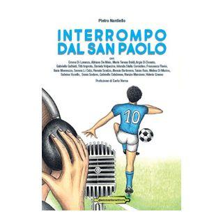 Interrompo dal San Paolo - Nardiello P. (cur.)