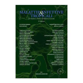 Malattie infettive & tropicali per studenti e medici di medicina generale -