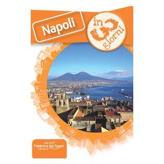 Napoli in 3 giorni - Solina Luca