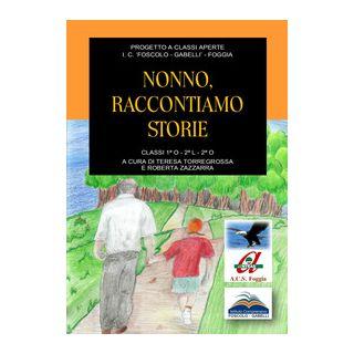 Nonno, raccontiamo storie - Torregrossa T. (cur.); Zazzarra R. (cur.)