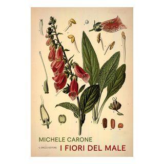 I fiori del male - Carone Michele