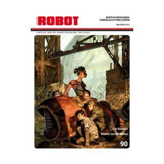 Robot. Rivista di fantascienza (2020). Vol. 90 - Sosio S. (cur.)