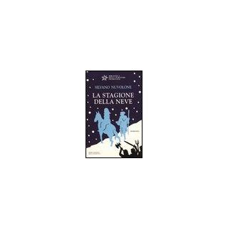 La stagione della neve - Nuvolone Silvano