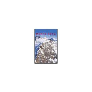 Monte Rosa regina della alpi. Ediz. illustrata. Vol. 2: Cime e vie - Anker Daniel; Volken Marco; Valsesia Teresio