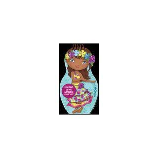 Disegno le mie bambole polinesiane con Mohea. Con adesivi. Ediz. illustrata -