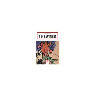 P di partigiano - Donnarumma Pasquale