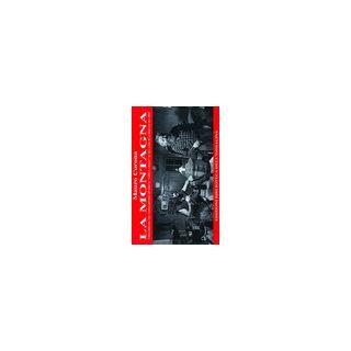 La montagna. Con 2 CD Audio - Corona Mauro