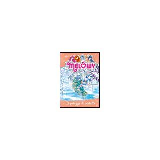 Il palazzo di cristallo. Melowy. Ediz. illustrata. Vol. 9 - Star Danielle