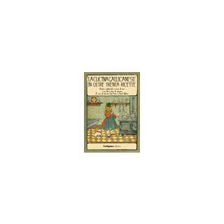 La cucina gallicanese in oltre trenta ricette. Ricette tradizionali e storie di vita in un libro tutto da gustare - Da Prato S. (cur.); Marzi P. (cur.)
