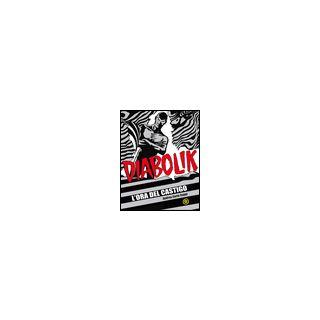 L'ora del castigo. Diabolik - Cappi Andrea Carlo; Mazzoni R. (cur.)