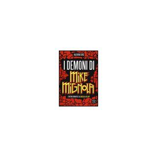 I demoni di Mike Mignola. L'inferno romantico da Dracula a Hellboy - Sergi Valentino