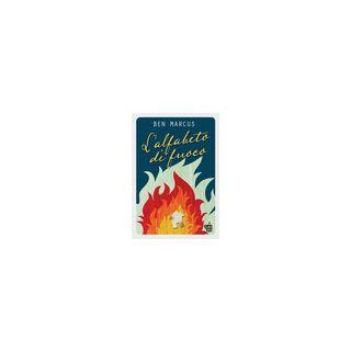 L'alfabeto di fuoco - Marcus Ben