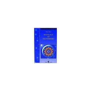Manuale di esoterismo - Macrì Marco